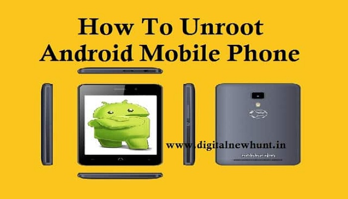 android phone ko unroot kaise kare